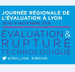 Journée Régionale de l'Evaluation à Lyon le 8 novembre 2018